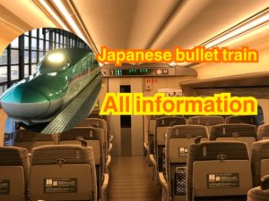 Shinkansen(Japanese bullet train) All information
